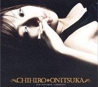 CHIHIRO ONIZUKA BEST 鬼束ちひろ.jpg