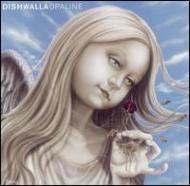 Dishwalla Opaline.jpg
